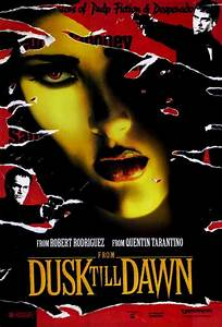 From Dusk Till Dawn Movie Posters From Movie Poster Shop