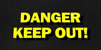 Danger Animated Sign Signs Gifs Loose Clothes
