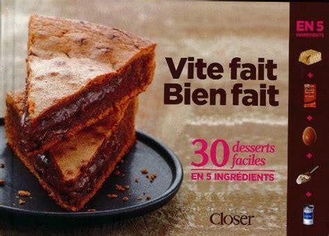 acheter livre cuisine vite fait bien fait 30 desserts