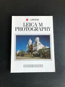 Leica M Manual Bower 1999 Book Photography Guide English