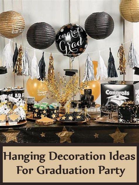 hanging decoration ideas  graduation party graduation