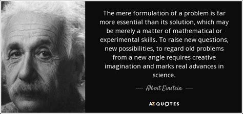 albert einstein quote  mere formulation   problem