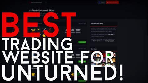 best trading website best trading website for unturned unturned tools