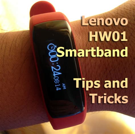 lenovo hw01 smartwatch tips and tricks get the most out of your smartband smartwatch