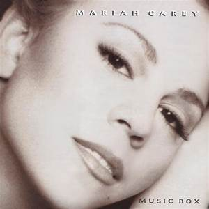Mariah Carey – Music Box Lyrics | Genius Lyrics