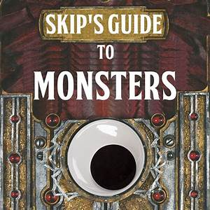 Skip U0026 39 S Guide To Monsters