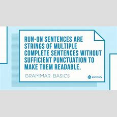 What Are Runon Sentences And How To Avoid Them? Grammarly