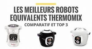 Robot équivalent Au Thermomix : les robots quivalents au thermomix en 2018 le juste choix ~ Premium-room.com Idées de Décoration