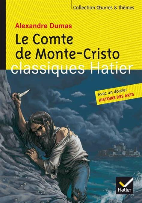 livre le comte de monte cristo texte abr 233 g 233 alexandre