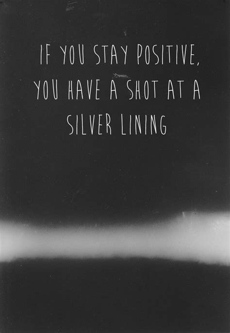 Silver Quote Quotes About Silver Linings Quotesgram