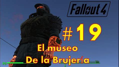Fallout #19 El museo de la brujería y mamá sanguinario