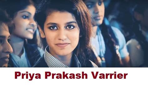 priya prakash varrier first film priya prakash varrier biography height age debut song