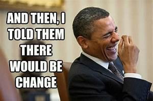 Obama Told Them | Barack Obama | Know Your Meme