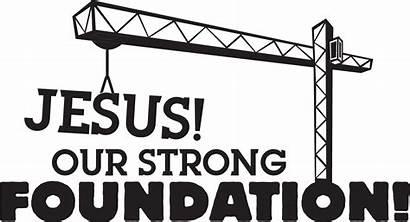 Vbs Theme Motto Church Cranes Concrete Foundation