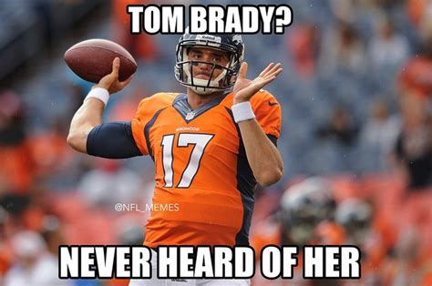 Broncos Funny Memes - nfl memes best insults to tom brady patriots after loss to broncos denver broncos