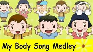 My Body Song Medley (Head and shoulders, knees and toes ...