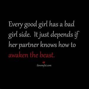 Every Good Girl Has a Bad Girl Side - I Love My LSI
