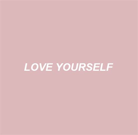 Love Yourself Justin Bieber Quotes Tumblr
