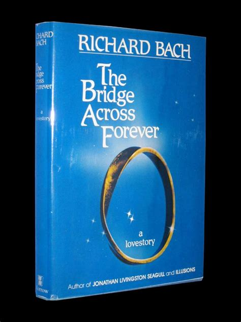 Richard Bach Bridge Across Forever Third Printing Signed