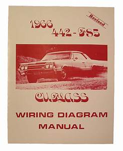 Wiring Diagram Manual  1966 Cutlass  442