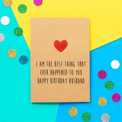 Maybe you would like to learn more about one of these? 'best Thing To Happen' Funny Husband Birthday Card By Bettie Confetti | notonthehighstreet.com