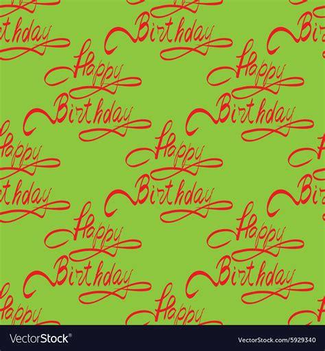 happy birthday lettering handmade calligraphy happy birthday lettering handmade calligraphy vector image 84771