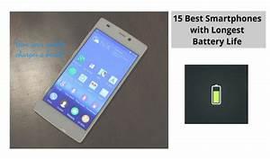 Smartphone Batterie Amovible 2017 : 15 best smartphones with longest battery life 2017 ~ Dailycaller-alerts.com Idées de Décoration