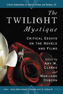 twilight mystique critical essays   novels