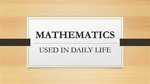 Maths used in our daily life! - YouTube
