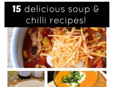 unique chili recipes 15 unique chili recipes delicious soup recipes