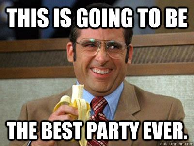 Funny Party Memes - get ready to party meme image memes at relatably com