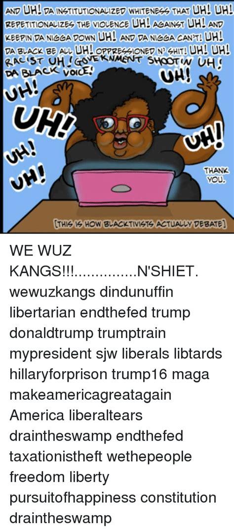 Sheit Meme - 25 best memes about we wuz kangs we wuz kangs memes
