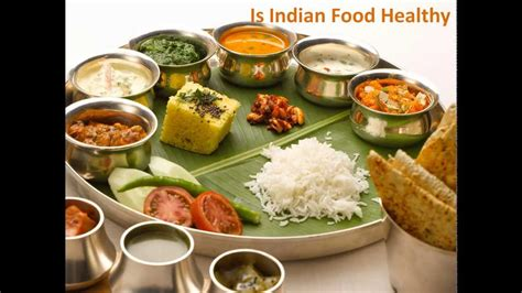 healthy office snacks india is indian food healthy how healthy is indian food is
