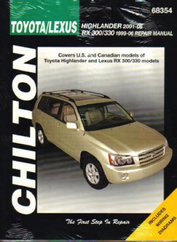 free auto repair manuals 2007 toyota highlander spare parts catalogs chilton 1999 2007 toyota highlander lexus rx 300 330 repair manual