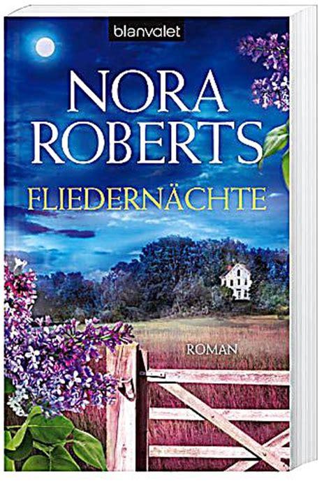 Fliedernächte Buch Von Nora Roberts Portofrei Bei Weltbildat