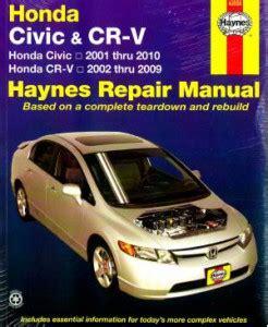 car repair manuals online free 2006 honda civic security system haynes honda civic 2001 2010 cr v 2002 2009 car service repair manual