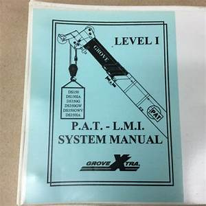 Grove Ds150 Ds350 Pat Lmi Load Moment Indicator Service