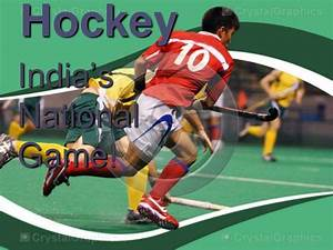 Hockey- The National game of INDIA