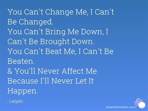You Cant Pull Me Down Quotes