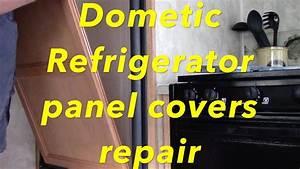 Dometic Refrigerator Panel Covers Repair