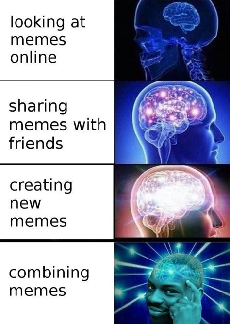 Brain Meme - types of memers expanding brain know your meme