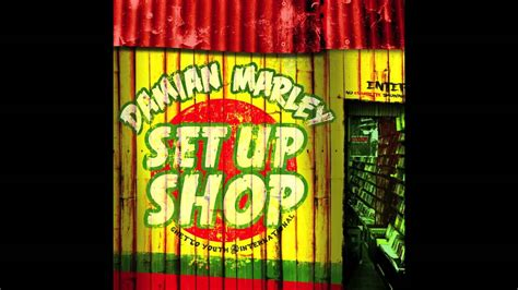 Up The Shop by Damian Quot Gong Zilla Quot Marley Set Up Shop