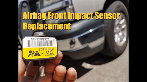silverado sierra front impact airbag sensor replacement