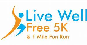 Live Well Free 5k