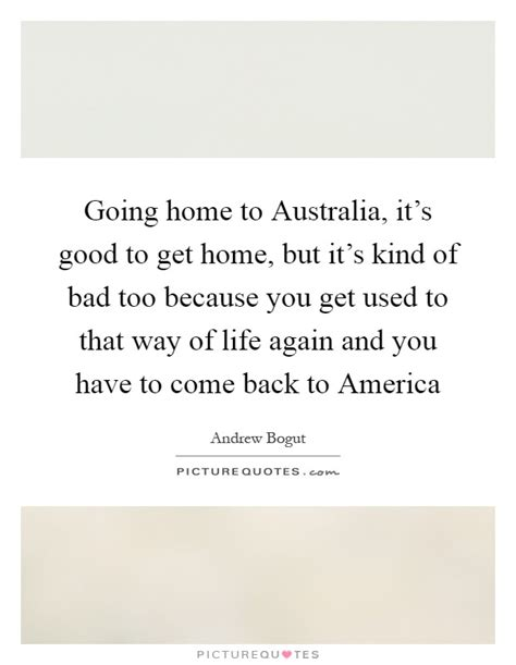 Good Going Home Quotes