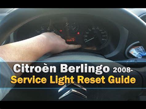 Citroen Service by Citro 235 N Berlingo 2008 Service Light Reset Guide