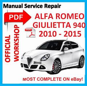 Official Workshop Manual Service Repair For Alfa Romeo Giulietta 940 2010