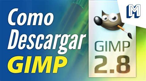 brecha descargar gimp 2.8 gratis en español