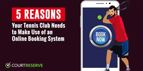 reasons  tennis club      booking system court reserve