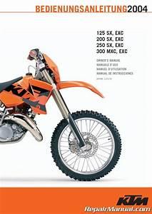 2004 Ktm 125 200 250 Sx Exc 300 Mxc Exc Motorcycle Owners